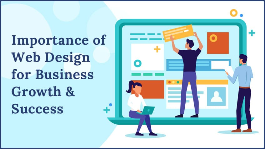 Importance of Web Design for Business Growth and Success